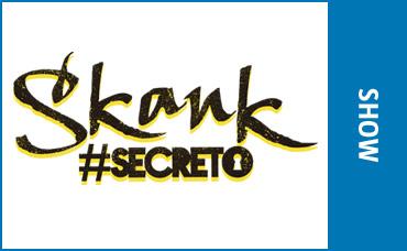 SECRETO SKANK