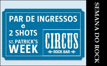 St. Patrick's Week no Circus - 18/03