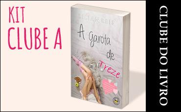 CLUBE DO LIVRO - A GAROTA DE TREZE