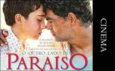 FILME - O OUTRO LADO DO PARAISO