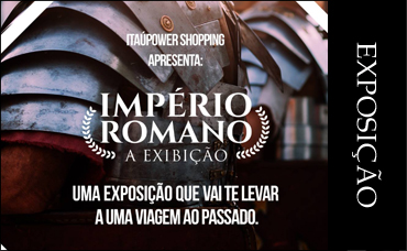 EXPOSIÇÂO - IMPERIO ROMANO