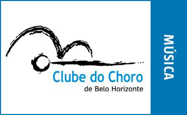 CLUBE DO CHORO DE BH