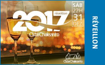 REVEILLON CLUBE CHALEZINHO 2017