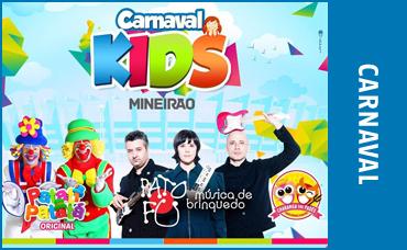 CARNAVAL KIDS DO MINEIRÃO